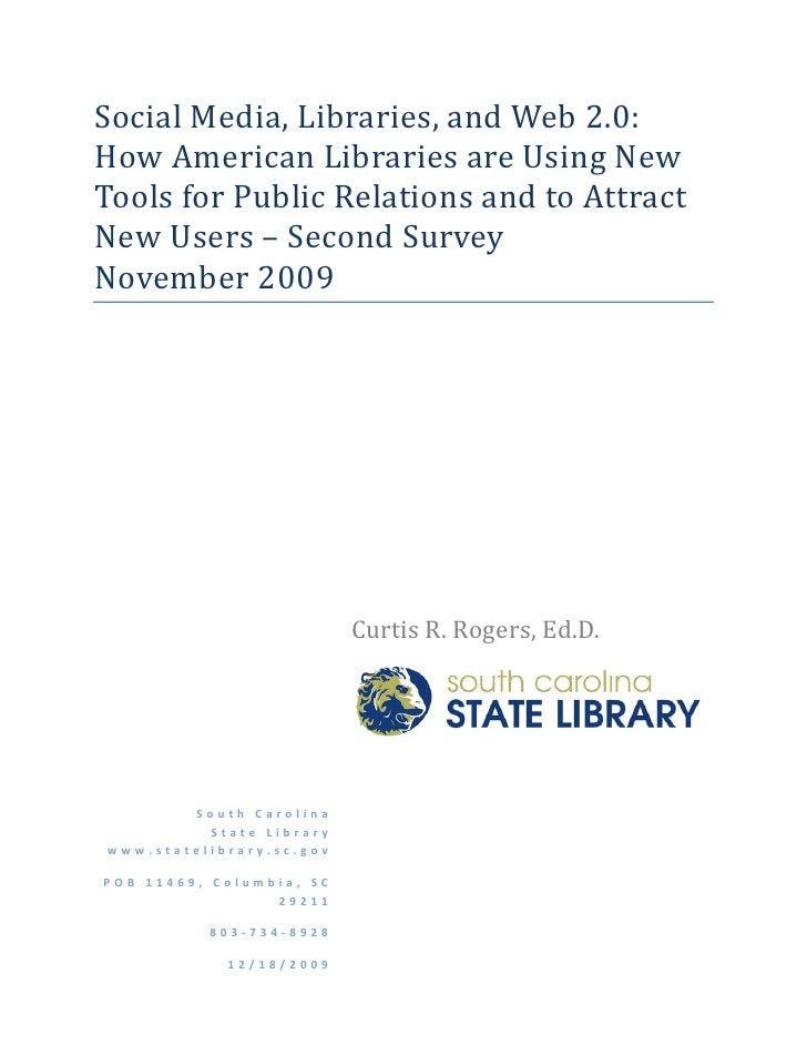 SocialMedia,Libraries,andWeb2.0: HowAmericanLibrariesareUsingNew ToolsforPublicRelationsandtoAttract Ne...