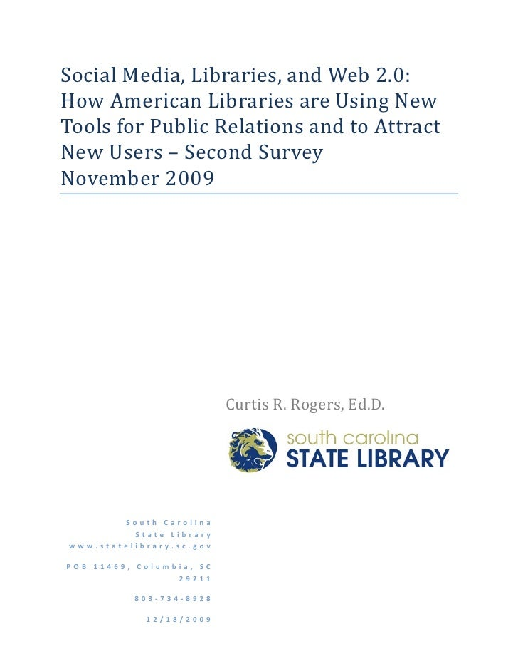 Social Media, Libraries, and Web 2.0: How American Libraries are Using New Tools for Public Relations and to Attract new Users - Second Survey November 2009