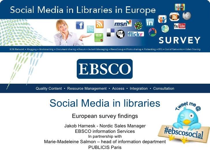 Social Media usage in libraries in Europe - survey findings