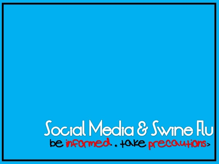 Social Media & Swine Flu