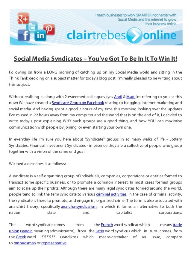 Social Media Syndicates – You've Got To Be In It To Win It!Following on from a LONG morning of catching up on my Social Me...