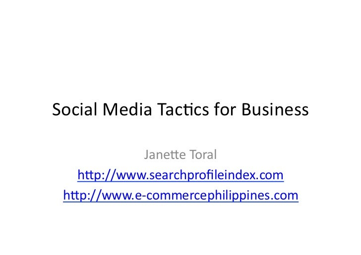 Social Media Tactics for Business by Janette Toral