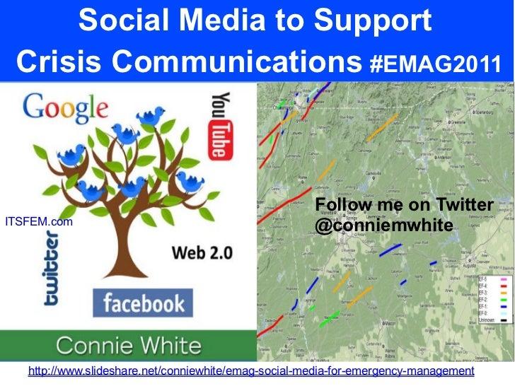 #EMAG2011 Use Social Media Now for Emergency Management