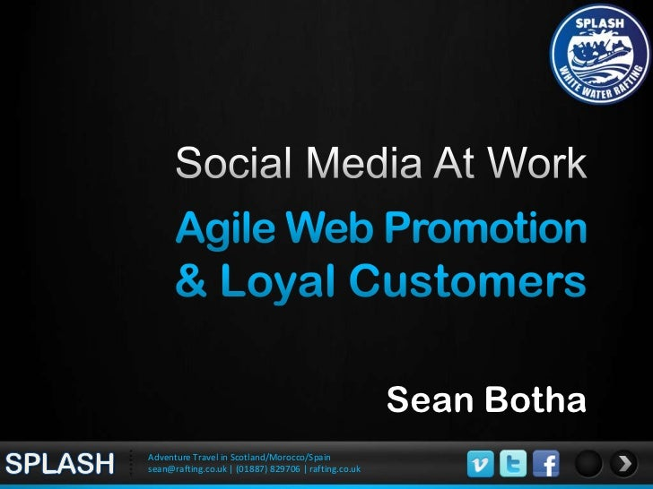 Social Media At Work<br />SEAN BOTHA<br />Rapid & effective promotion to targeted, loyal customersFacebook / Twitter/ Emai...