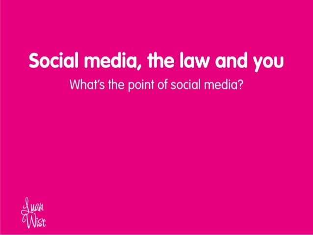 Social media marketing, the law and you - 12 sept 2013