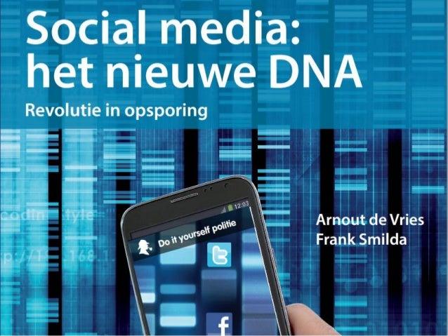 Social media the new dna   16 april