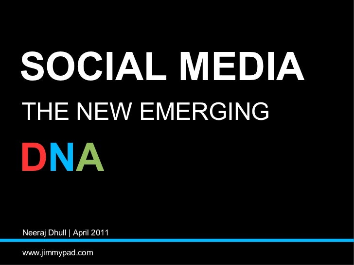 Social Media The New Emerging DNA