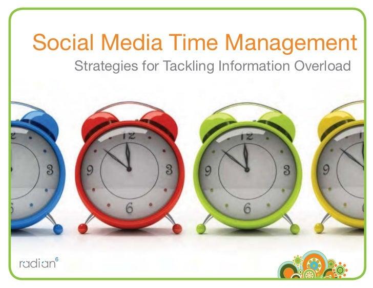 Social Media Time Management    Strategies for Tackling Information Overload