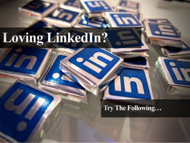 Loving LinkedIn? Try The Following...