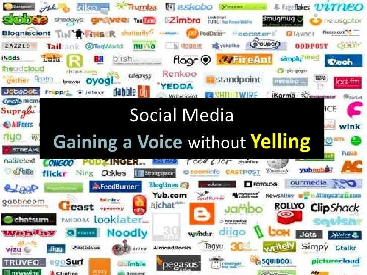 Social MediaGaining a Voice without Yelling<br />