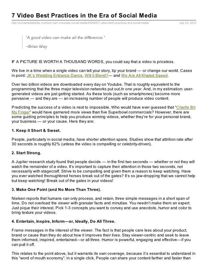 7 Video Best Practices in the Era of Social Mediahttp://socialmediatoday.com/eric-harr-resonate-social-media/430059/7-vide...