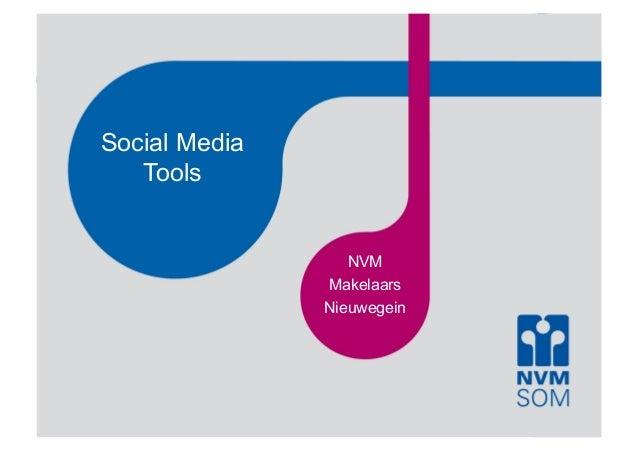 Social Media  Tools  NVM  Makelaars  Nieuwegein