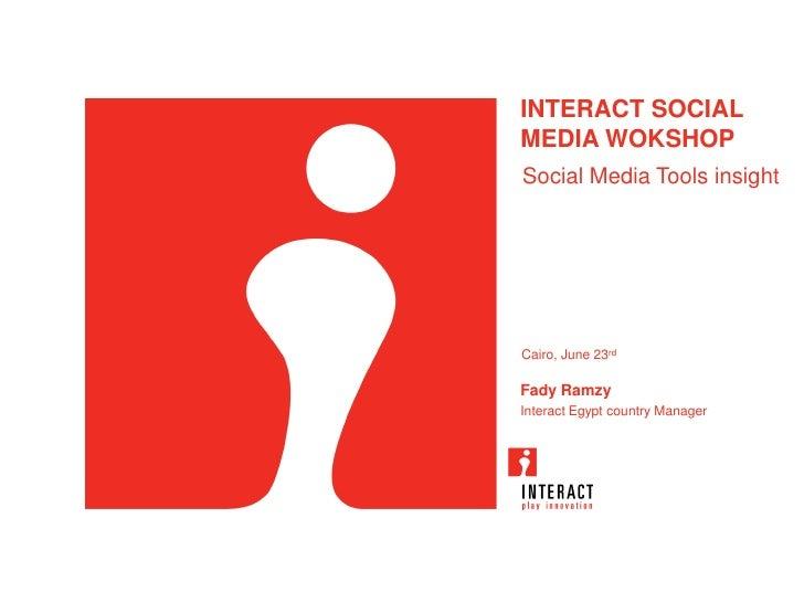 Social Media Workshop : Social Media Platforms Insight