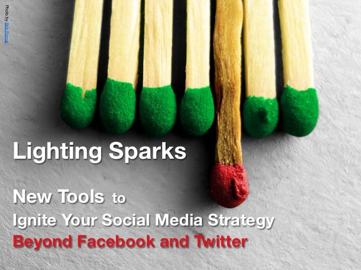 Photo by Bob.Fornal                      Lighting Sparks                      50+ New Social Media Tools                  ...