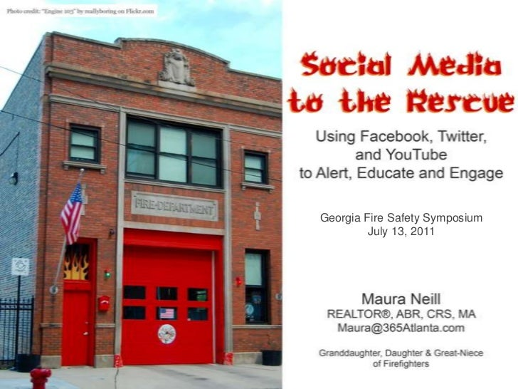 Social Media to the Rescue - Facebook, Twitter and YouTube for Fire Safety Professionals