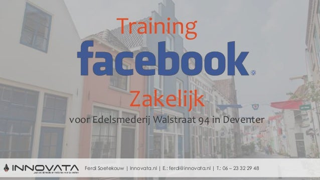 Facebook training edelsmederij Walstraat 94 Deventer