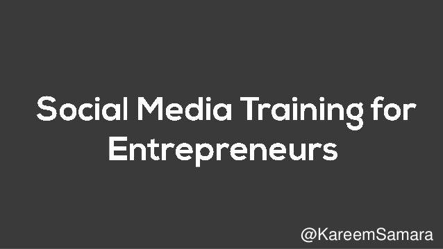 Social media training for entrepreneurs