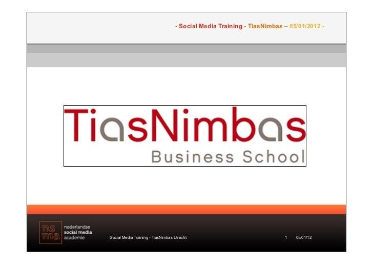 TiasNimbas - Social media training (LinkedIn and recruitment) 5 january 2012 - Utrecht