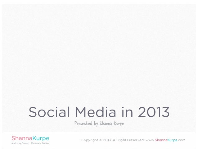 Digital Marketing & Social Media Trends in 2013