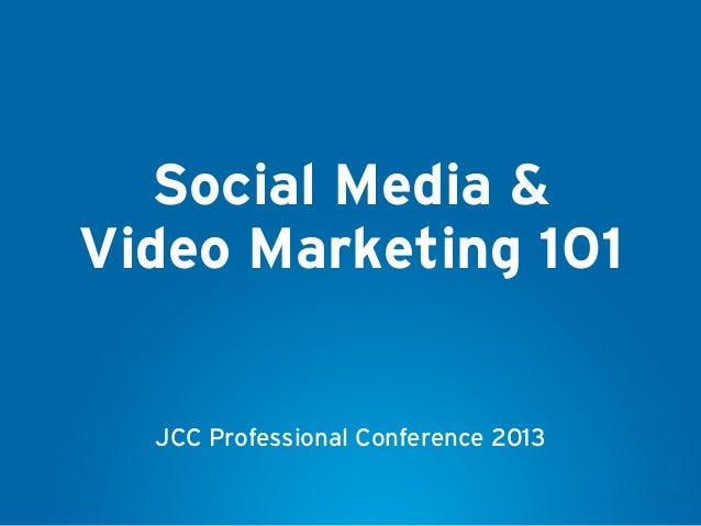 Social media trends and video marketing 101 Professional Conference