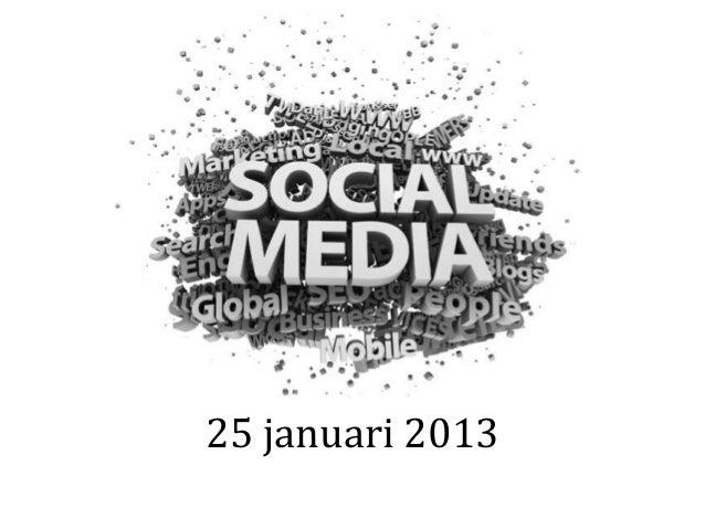 25 januari 2013