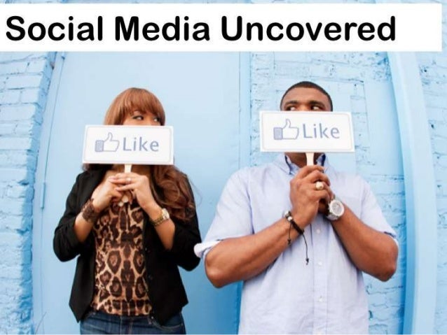 Social Media UNcovered