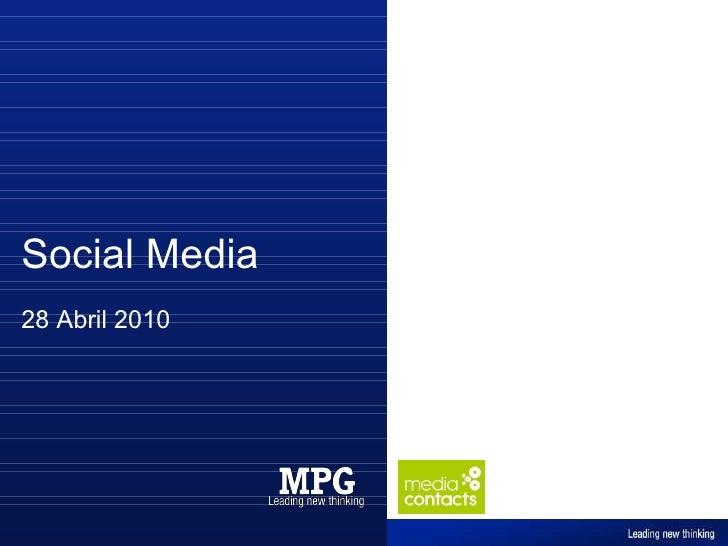 Social Media 28 Abril 2010