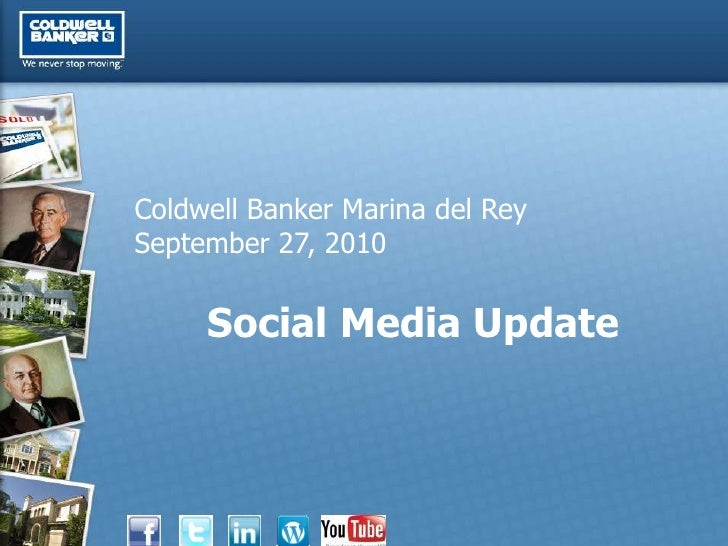 Coldwell Banker Marina del Rey September 27, 2010        Social Media Update