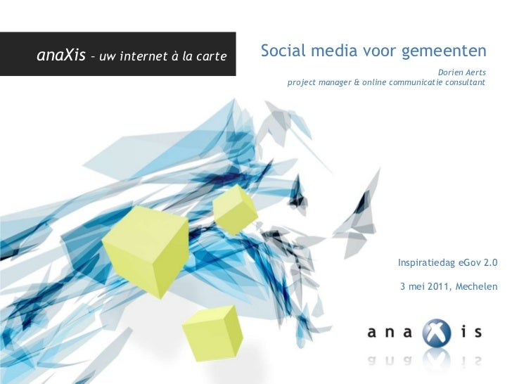 Social media voor gemeenten   Inspiratiedag anaXis 3 mei 2011