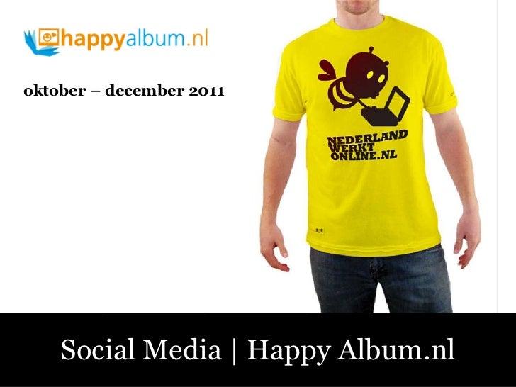 oktober – december 2011   Social Media | Happy Album.nlSociale Media – Fluitend aan de Slag!