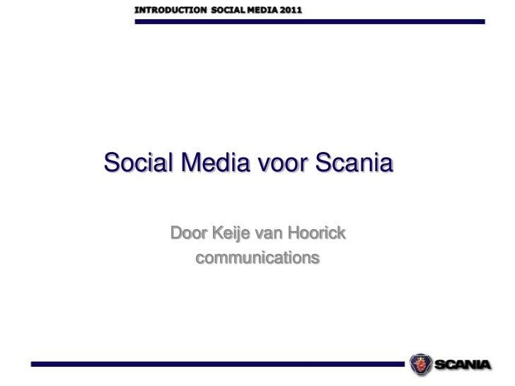 Social Media voorScania<br />Door Keije van Hoorick<br />communications<br />