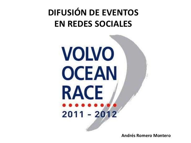 DIFUSIÓN DE EVENTOS EN REDES SOCIALES               Andrés Romero Montero