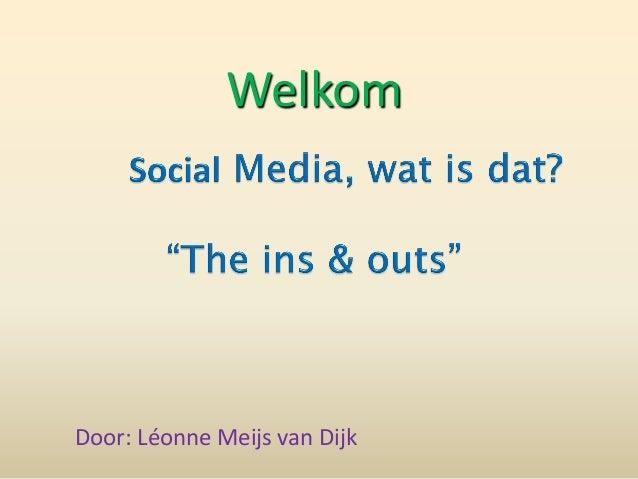 WelkomDoor: Léonne Meijs van Dijk