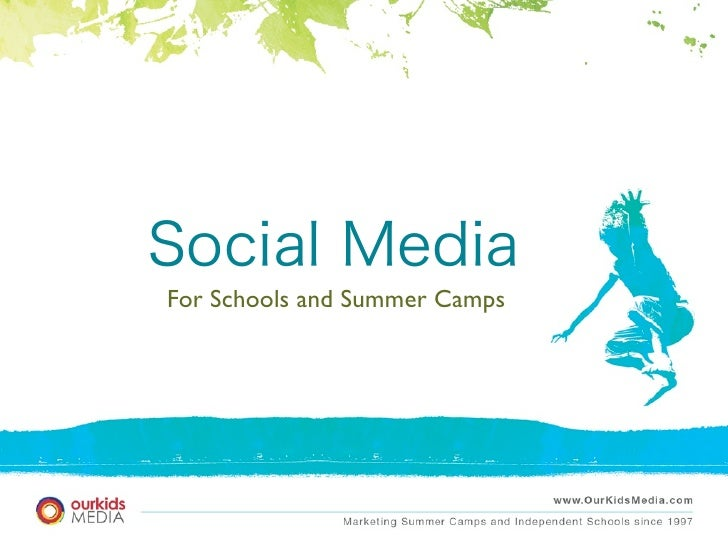 Social  Media  for Summer Camps and Private Schools
