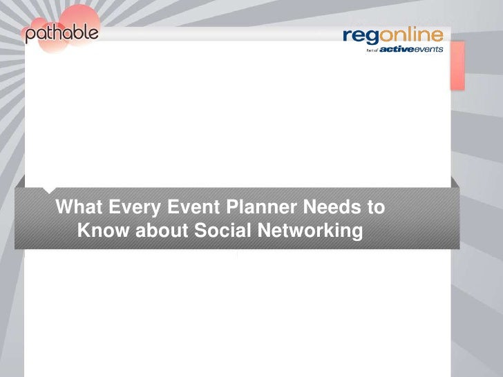 What Every Event Planner Needs to Know about Social Networking<br />