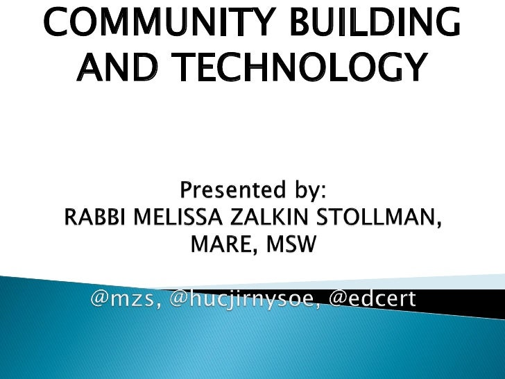COMMUNITY BUILDING AND TECHNOLOGY