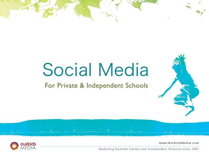 Social Media for Independent Schools