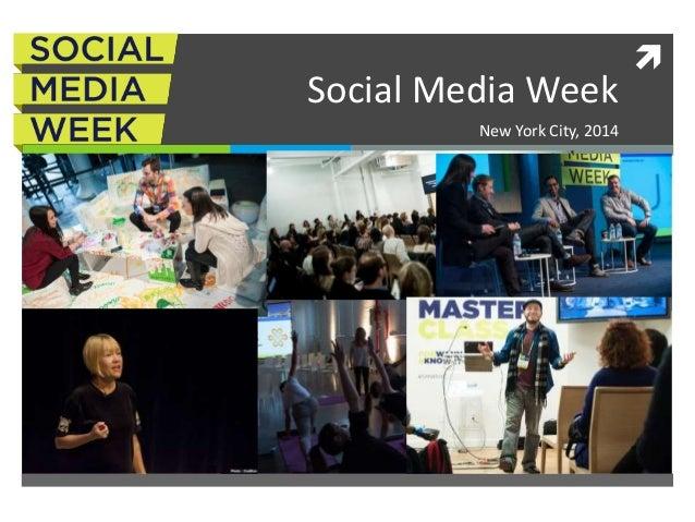 Social Media Week NYC (2014)