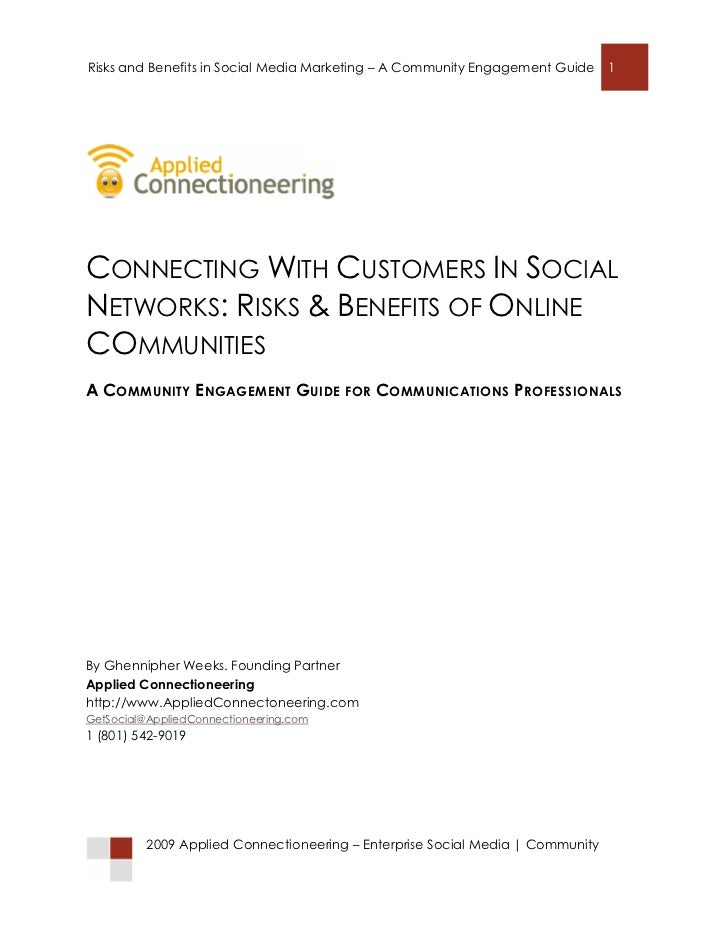 Connecting with Customers in Social Networks: Risks and Benefits