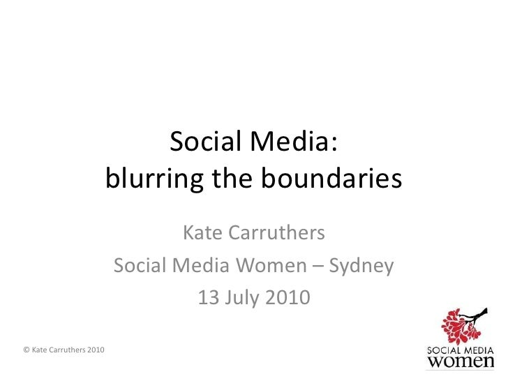 Social Media - blurring the boundaries