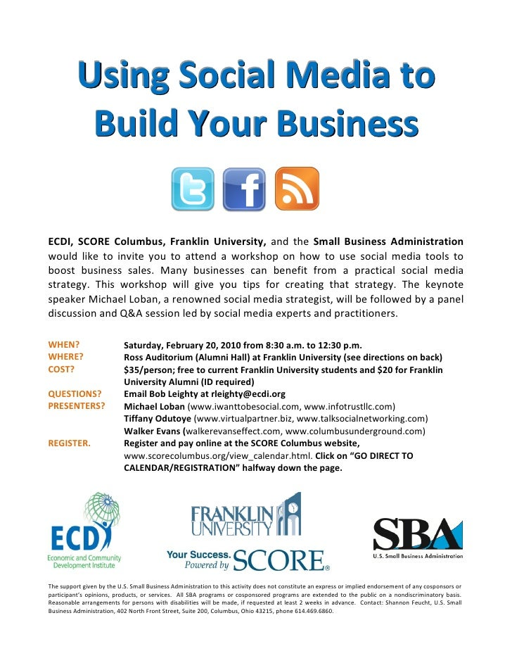 Using Social Media to            Build Your Business  ECDI, SCORE Columbus, Franklin University, and the Small Business Ad...