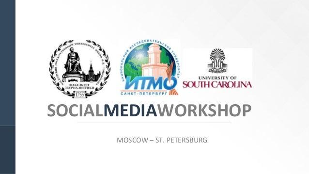 SOCIALMEDIAWORKSHOP MOSCOW – ST. PETERSBURG
