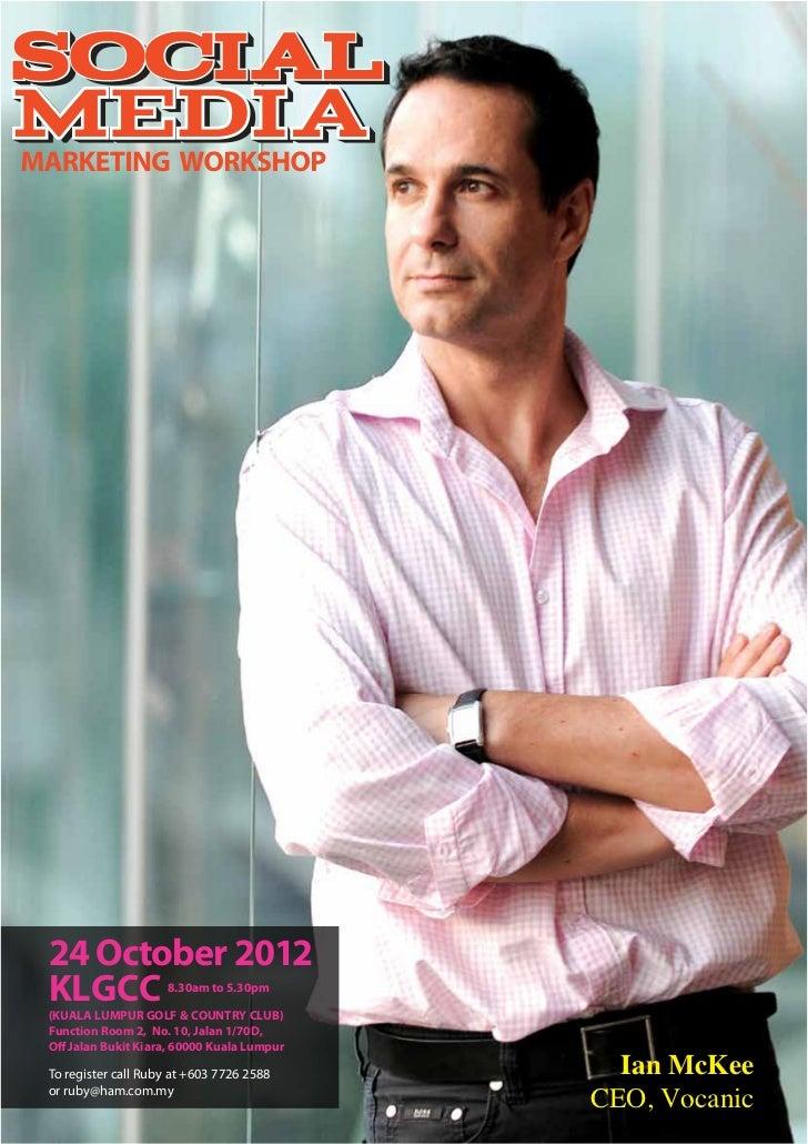Social media workshop kl october 2012