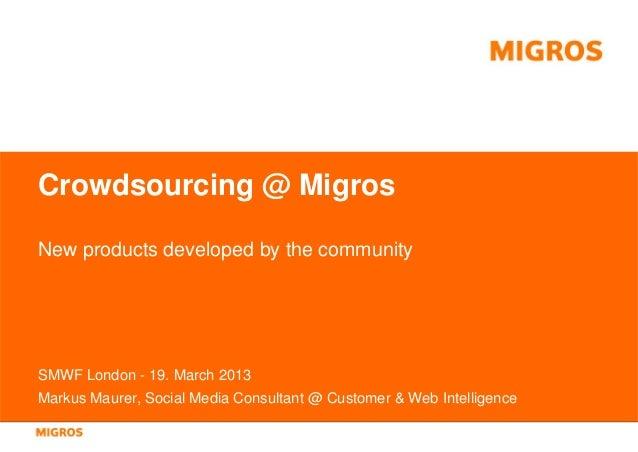 Crowdsourcing @ Migros