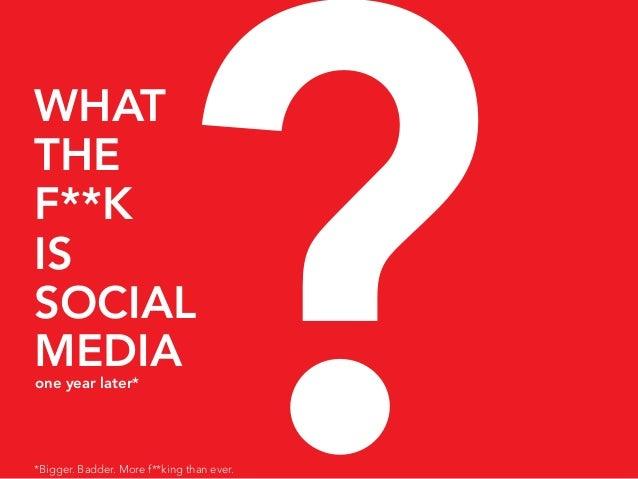 Social media wtf 2.0