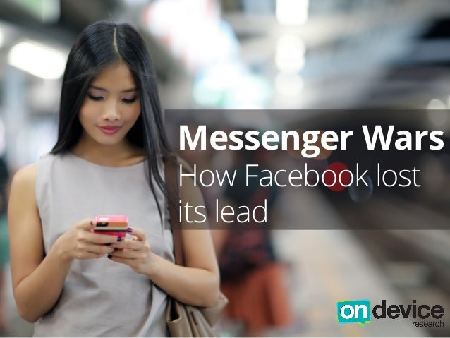 Messenger Wars How Facebook lost its lead