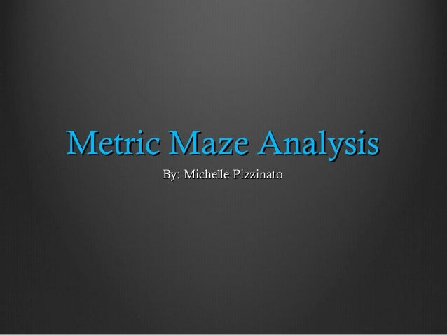 Metric Maze Assignment