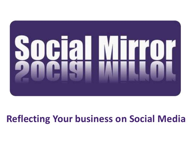 Reflecting Your business on Social Media