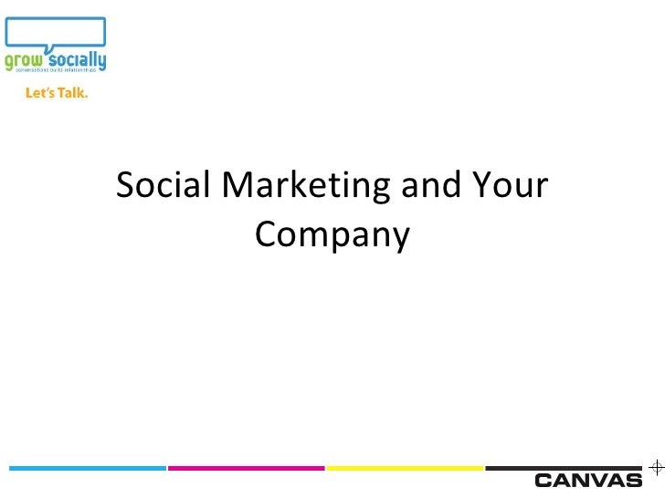 Social Marketing and Your Company