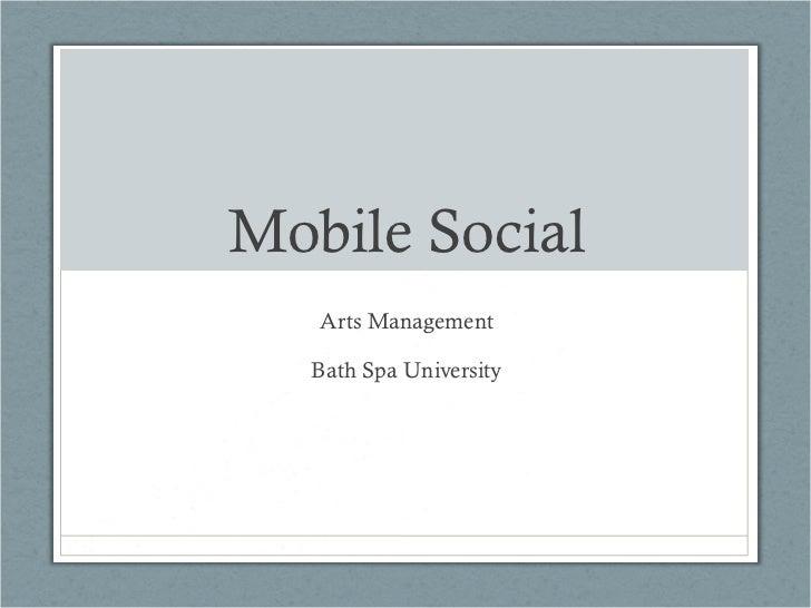 Mobile Social Arts Management Bath Spa University